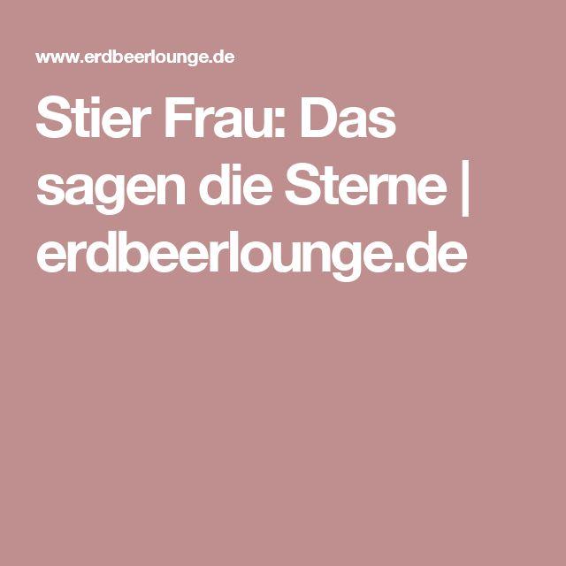 Stier Frau: Das sagen die Sterne | erdbeerlounge.de