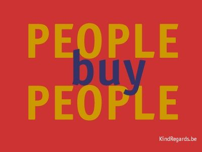People buy people.
