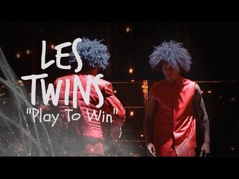 "LES TWINS | EDIT | ""PLAY TO WIN"" - ACE HOOD"
