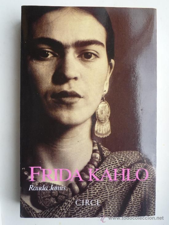 dulce locura: Frida Kahlo de Rauda Jamis