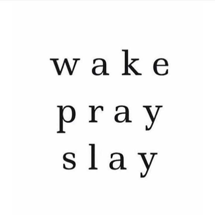 Wake Pray Slay                                                                                                                                                                                 More