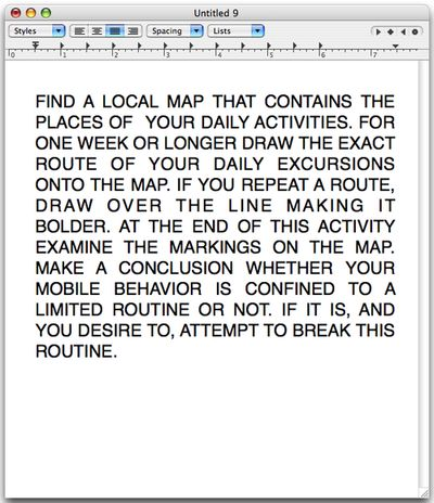 Find a local map that contains the places of your daily activities. David Horvitz.