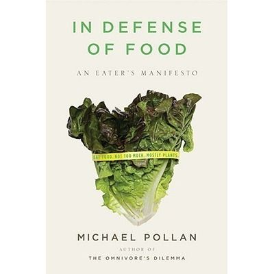 """READ! Michael Pollan """"In Defense of Food: An Eater's Manifesto"""" (ENG)"""