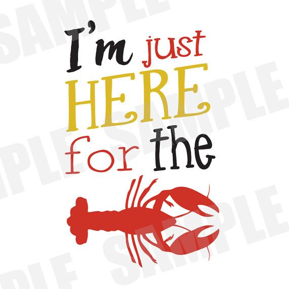 ****DIGITAL DOWNLOAD***** SVG DXF cut file for Silhouette Cameo. I'm just here for the crawfish, Southern sayings, crawfish shirt
