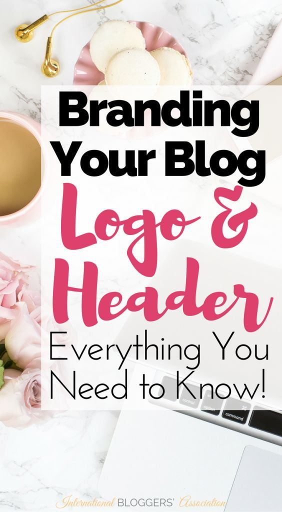 Branding your Blog Part 3 - Logo and Header - Everything You Need to Know! Your blog logo and header are extremely important and the first thing your reader will see. Here's everything you need to consider when branding your blog! http://www.international