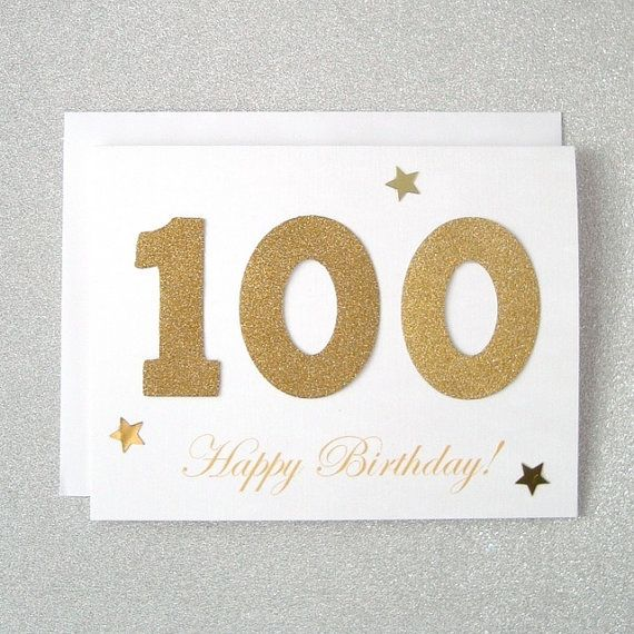 17 Best images about 100th birthday celebration – 100 Birthday Card