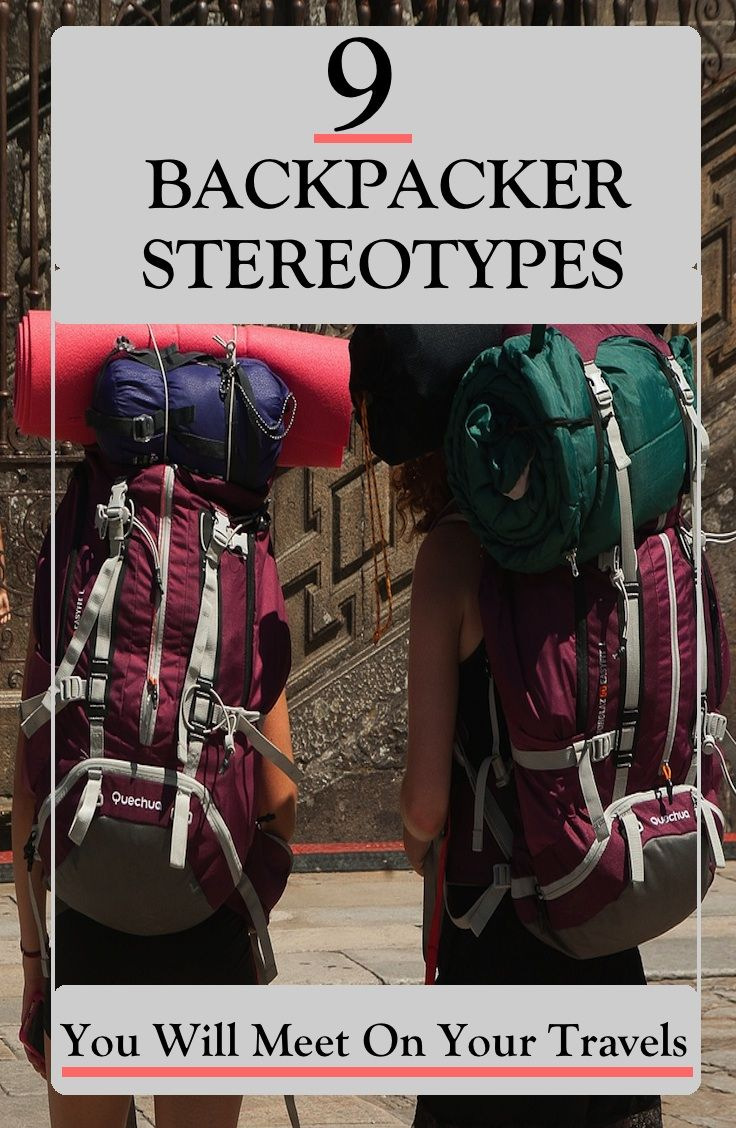 9 Backpacker Stereotypes You Will Meet On Your Travels