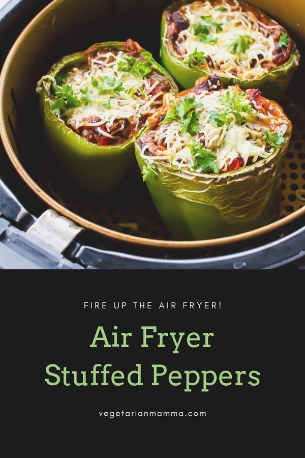 Air Fryer Stuffed Peppers Vegetarian Air Fryer Recipes Vegetarian Stuffed Peppers Air Fryer Recipes