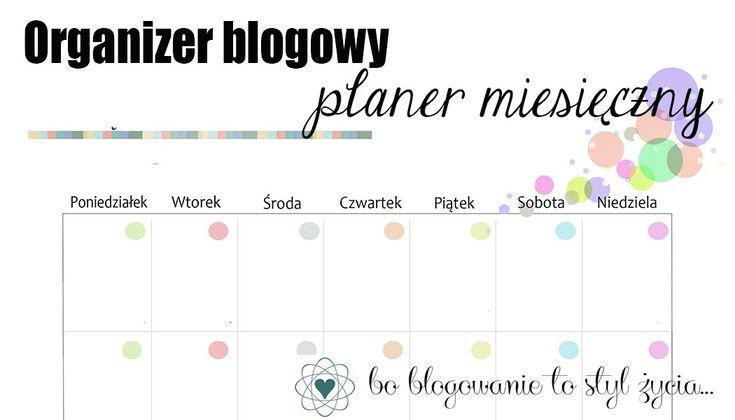 BLOGOWY ORGANIZER - PLANER MIESIĘCZNY - CZ.1 - Mama Bloguje   Mama Bloguje