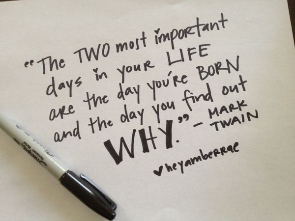 Important Life Quotes: 2 Most Important Days...