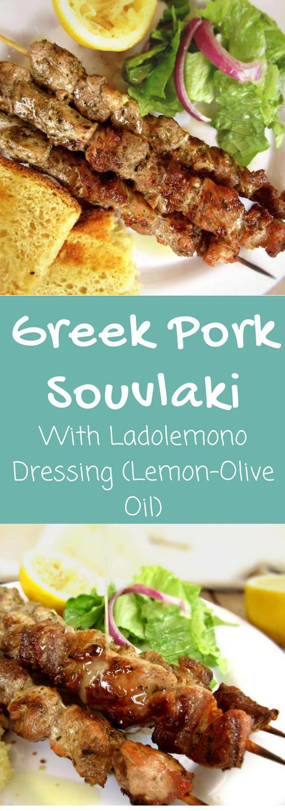 Recipe for making Authentic Greek Souvlaki (Pork Skewers).