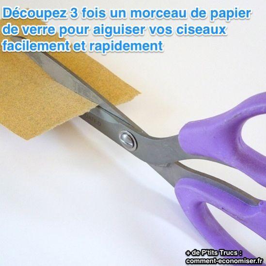 Découpez 3 fois un morceaux de papier de verre pour aiguiser vos ciseaux…