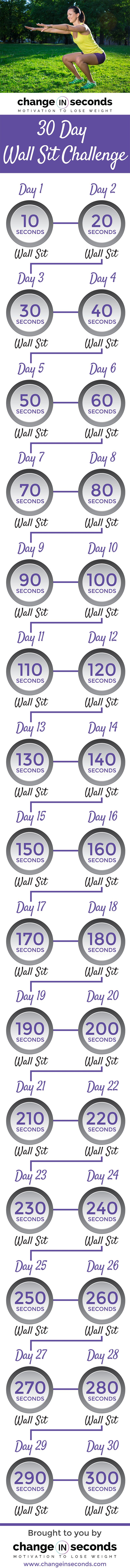 30 Day Wall Sit Challenge (Download PDF) http://www.changeinseconds.com/30-day-wall-sit-challenge/