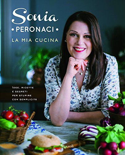 La mia cucina di Sonia Peronaci http://www.amazon.it/dp/8817087777/ref=cm_sw_r_pi_dp_4sDnxb1JVCKT1