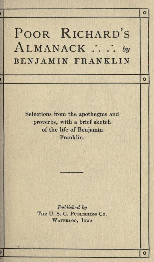 Poor Richard's almanack : Franklin, Benjamin, 1706-1790 : Free Download & Streaming : Internet Archive