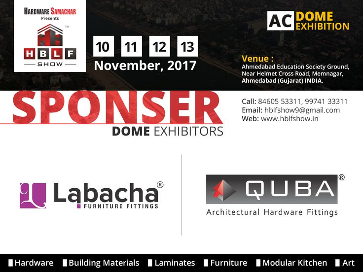 HBLF Show, Dome - Sponsor: Exhibitors Logo Quba India, Quba Architectural Products Private Limited, #labacha Exhibition on Architectural & Interior Products on 10-13, November 2017 at A.E.S. Ground, Near Helmet Cross Road, Ahmedabad.