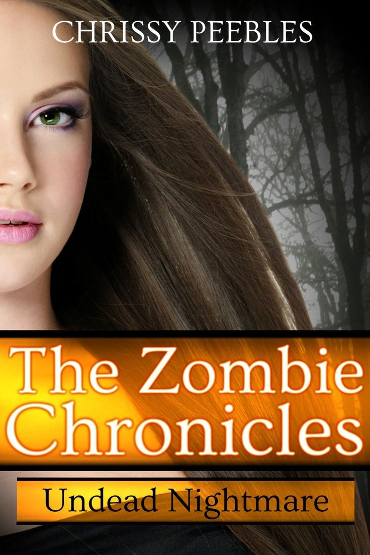 Undead Nightmare ( The Zombie Chronicles #5 ) - Chrissy Peebles