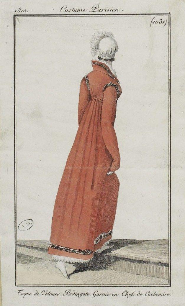 """Costume Parisien (1031), 1810. """"Toque de Velours. Redingote. Garnie en Chefs de Cachemire."""""""