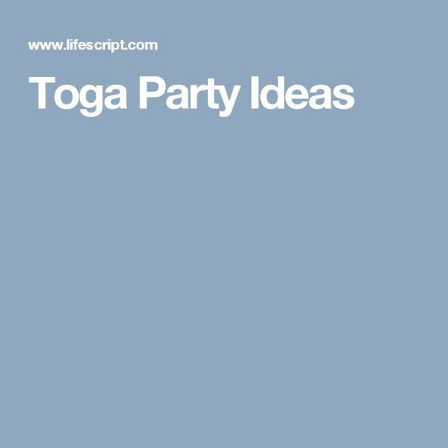 Toga Party Ideas