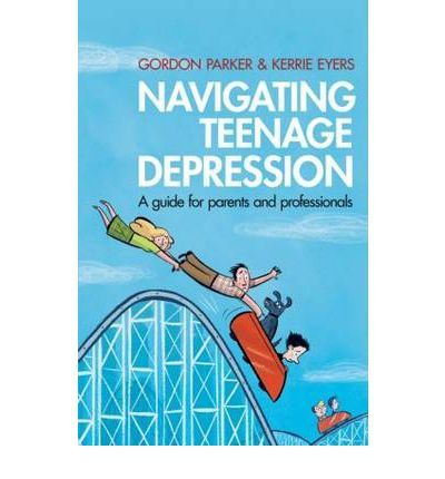 Navigating Teenage Depression: How can you tell whether it is just typical teenage ups and downs that will pass, or something more serious? How can we reliably identify and support teenagers with depression? In this book experienced clinician and researcher Gordon Parker explains how to systematically identify different mood disorders and contributing factors.