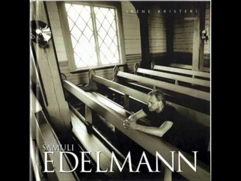 Samuli Edelmann - Kosketa minua Henki