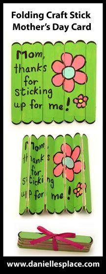 cute! Craft Stick Folding Mother's Day Card Craft.  This site has many different mother's day kid friendly art and craft ideas for making a mother's day gift or card.... Could be used for other stuff with different sayings