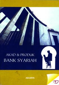 Buku Akad & Produk Bank Syariah Penulis: Ascarya