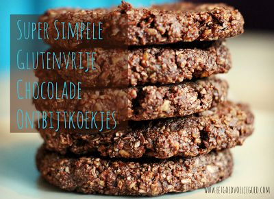 Eet goed, Voel je goed: Super Simpele Glutenvrije Chocolade Ontbijtkoekjes