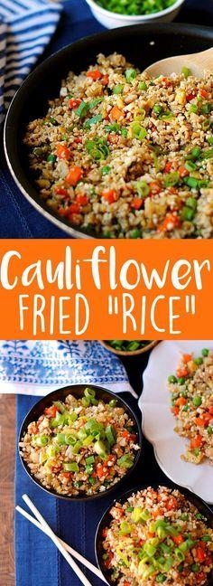 "{Healthy} Cauliflower Fried ""Rice"" | Eat Yourself Skinny"