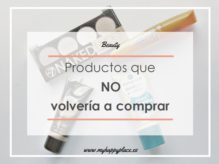 Productos que NO volvería a comprar