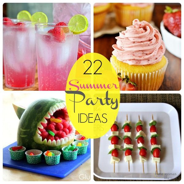 Great Ideas -- 22 Summer Party Food IdeasFood Collage2, Summer Parties Food, Food Ideas, Birthday Parties, Summer Party Foods, Parties Ideas, Pools Parties, Parties Time, Party Ideas