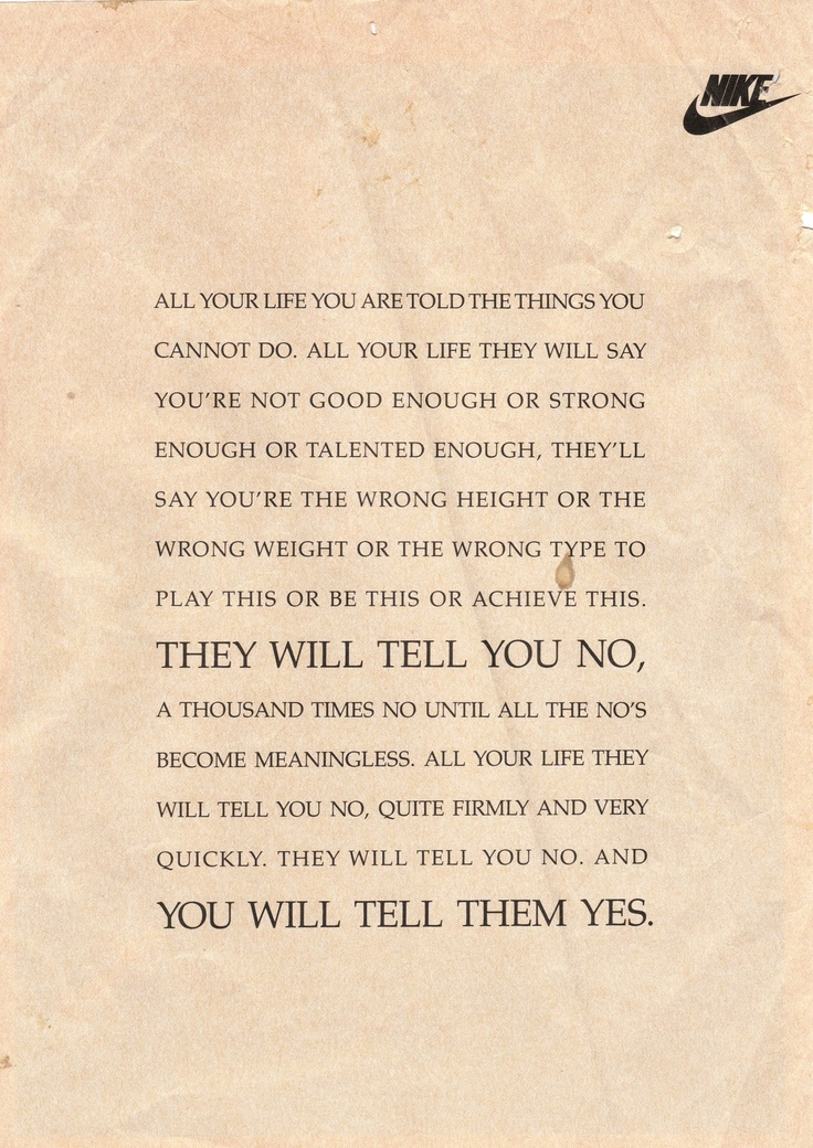yes.: Nike Quotes, Fit, Inspiration, Motivation, Nikes, Nikequot, Weightloss, Weights Loss, Nike Ads