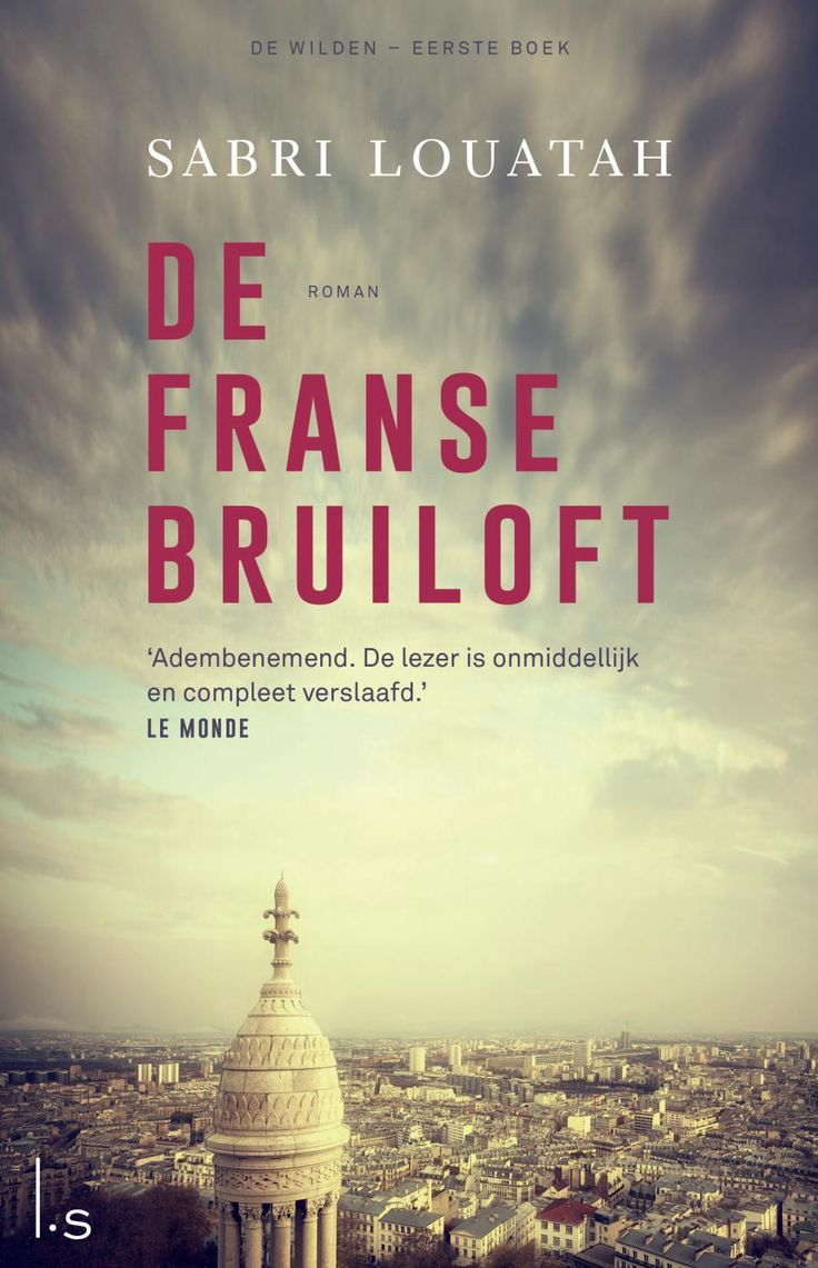 Voorpublicatie De franse bruiloft sabri Louatah by Veen Bosch & Keuning uitgeversgroep - issuu