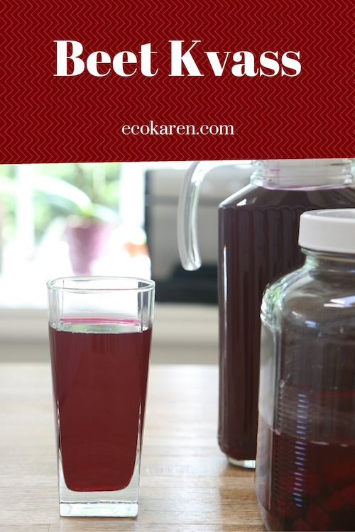 How to Make Beet Kvass & Why It's Good For You