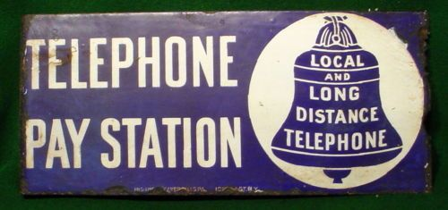 TELEPHONE-PAY-STATION-porcelain-sign-Local-and-Long-Distance-double-sided