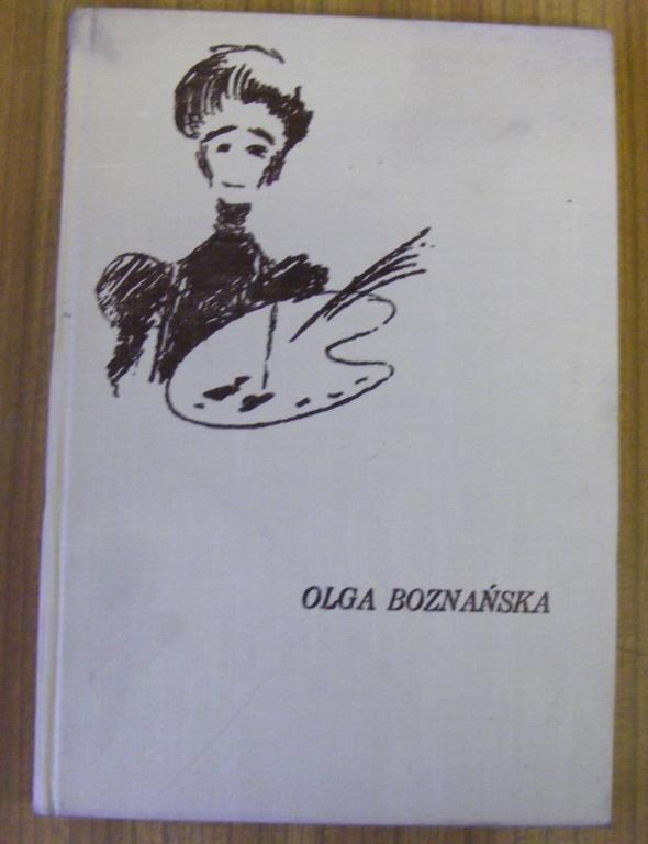 Blum OLGA BOZNAŃSKA ZARYS ŻYCIA I TWÓRCZOŚCI (5955142886) - Allegro.pl - Więcej niż aukcje.