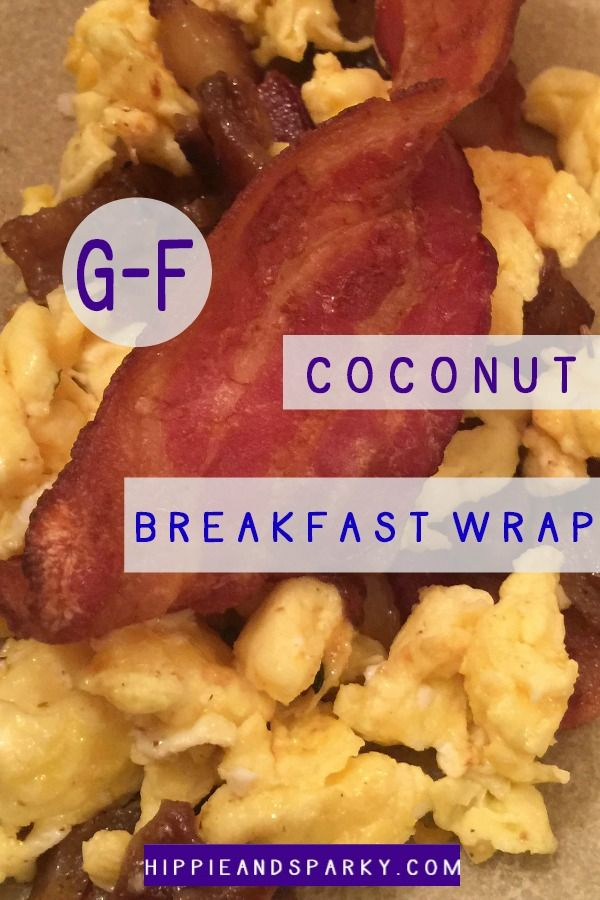 g-f breakfast wraps with Paleo Coconut Wraps from Julian Bakery