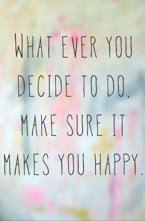 Decide to do
