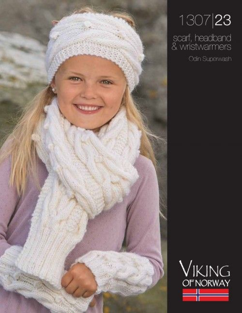 Viking Knitting Patterns : Odin Superwash Scarf, Headband & Wristwarmers - 1307-23 from by Viking at...