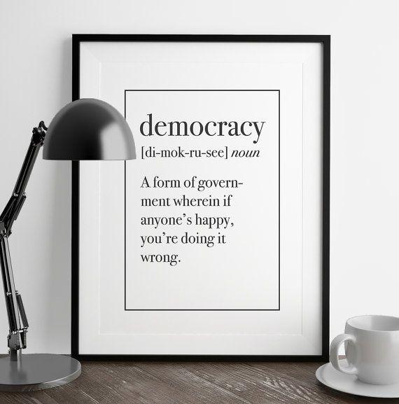Democracy Definition Print | Kitchen Art | Living Room Decor | Funny Art | Home Decor | Art Print | Fuzzy and Birch