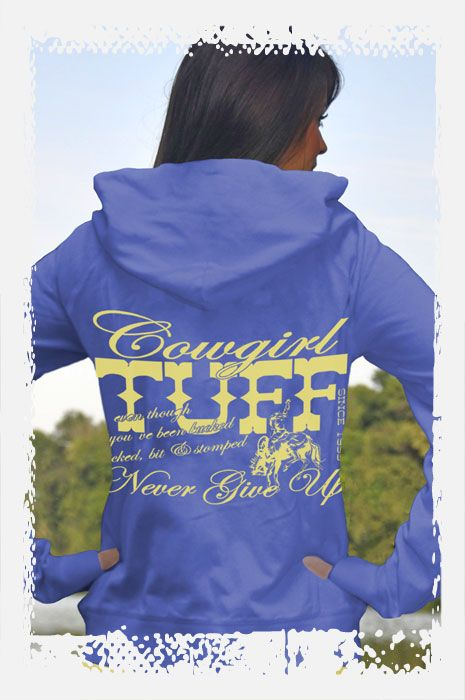Cowgirl Tuff Blue Fleece hooded Sweatshirt