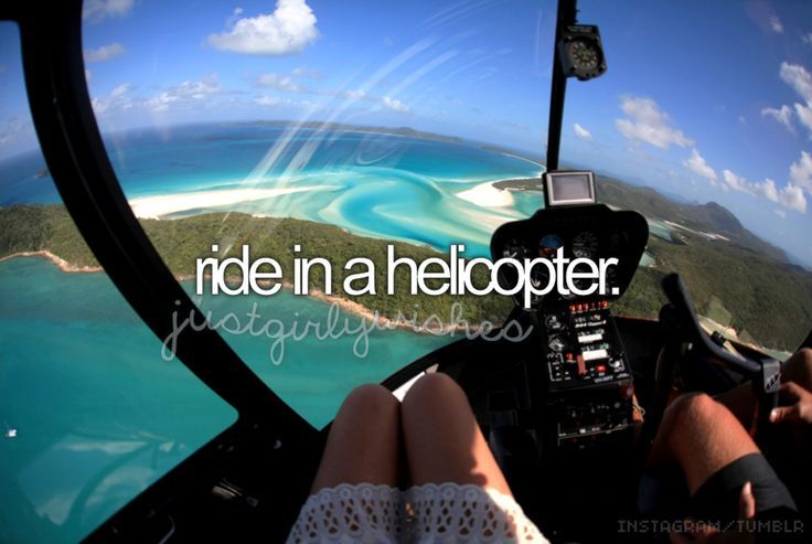 ride in a helicopter #bucketlist