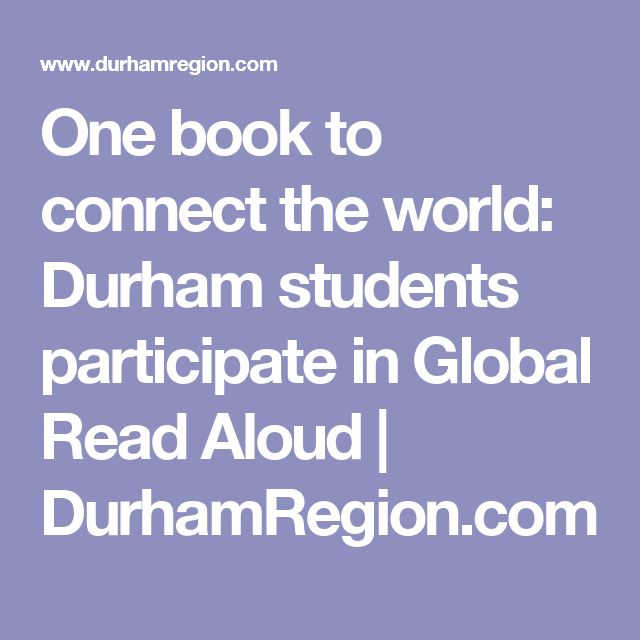 One book to connect the world: Durham students participate in Global Read Aloud   DurhamRegion.com