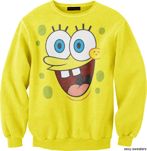 I call this little number, sponge sweater... the best time to wear a sponge sweater...is all the time...