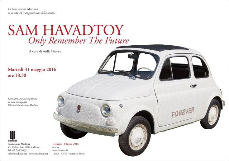 Sam Havadtoy: Only remember the future, Fondazione Mudima, Milano