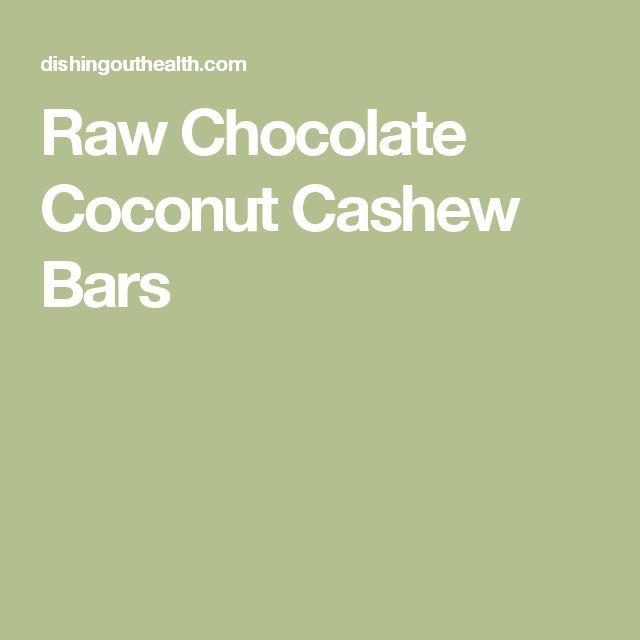 Raw Chocolate Coconut Cashew Bars