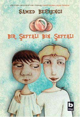 bir seftali bin seftali - samed behrengi - bilgi yayinevi http://www.idefix.com/kitap/bir-seftali-bin-seftali-samed-behrengi/tanim.asp