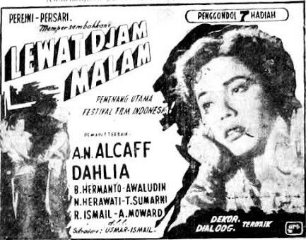 Indonesian old movie poster #classic #design #indonesia #film #actor #actress #bw #lewatdjammalam