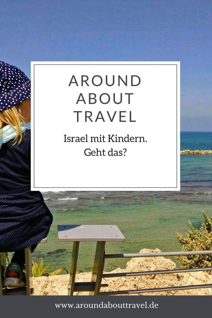 Hier erzählt uns eine Freundin von Ihrem Familienurlaub in Israel! #israel #urlaub #familie
