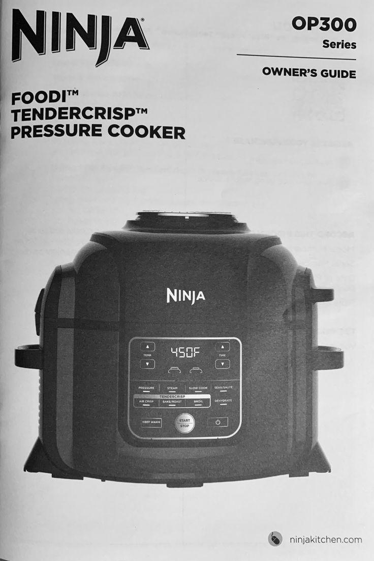 Guide Manual Ninja Foodi Series Op300 Ninja Instapot Recipes Pressure Cooking